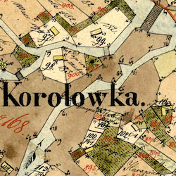 Korolówka Town Cadastral Map 1826 (Market & South Fields)